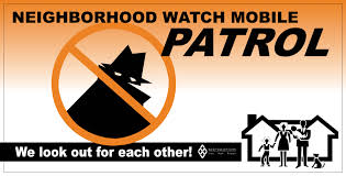 Neighborhood Watch Mobile Patrol We Look out for Each Other