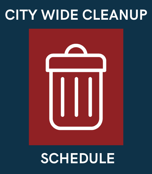 City Wide Cleanup Schedule